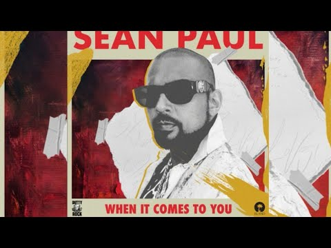 Sean Paul - When It Comes To You (Official Audio)