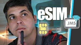 O que é o eSIM e como funciona o novo SIM Virtual dos Smartphones - CanalJMS