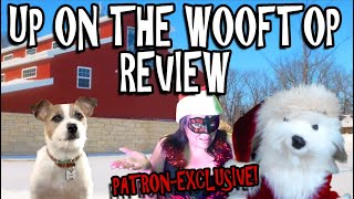 Trailer - Up On The Wooftop - PATRON EXCLUSIVE!