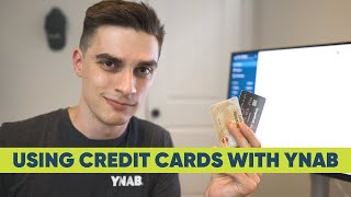 The complete Guide to Using Credit Cards With YNAB