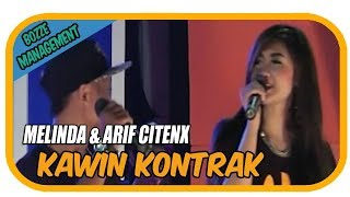Download Melinda & Arif Citenx - Kawin Kontrak [Official Music Karaoke Video]