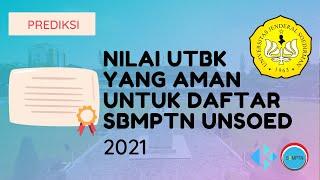 Nilai UTBK yang Aman untuk Daftar SBMPTN Unsoed 2021