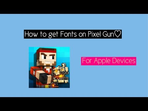 How To Get Fonts On Pixel Gun 3D