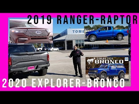 FORD CARS ARE DEAD - 2020 Explorer-Bronco 2019 Ranger-Raptor