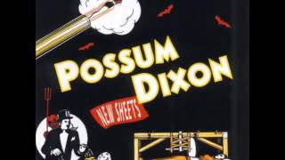 Possum Dixon - Heavenly