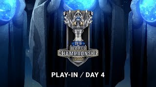 2018 World Championship: Play-in Group Stage Day 4