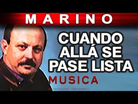 Marino - Cuando Alla Se Pase Lista (musica)