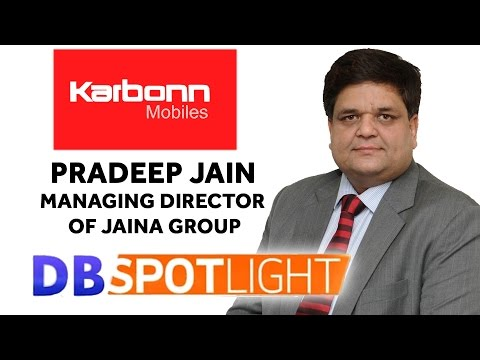 Pradeep Jain, Managing Director of Karbonn Mobile | Exclusive Interview