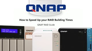 How to Decrease RAID Build Time on a QNAP NAS Drive