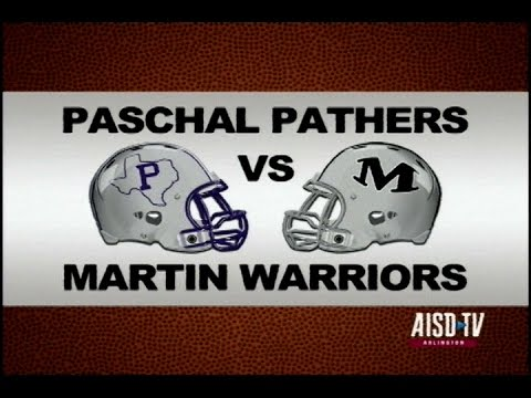2014 Football: Fort Worth Paschal HS at Martin HS