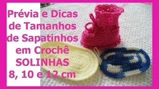 Prévia e Dicas de Tamanhos de Sapatinho em Crochê 8, 10 e 12 cm – Graça Tristão