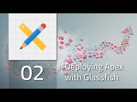 02 Deploying Apex 5.1.2 With Glassfish 4.1 [ARABIC]