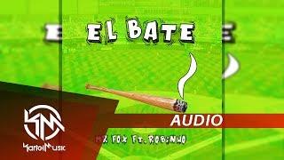 Mr Fox Ft Robinho El Bate AUDIO.mp3