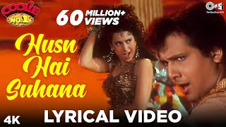 Husn Hai Suhana [Lyrical] Govinda & Karisma Kapoor | Coolie No 1 | 90's Blockbuster Songs
