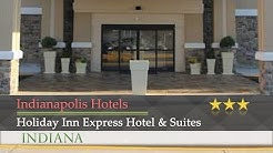 Holiday Inn Express Hotel & Suites Indianapolis W - Airport Area - Indianapolis Hotels, Indiana