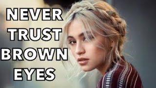 Funny Jokes - Never Trust A Lady With Brown Eyes.