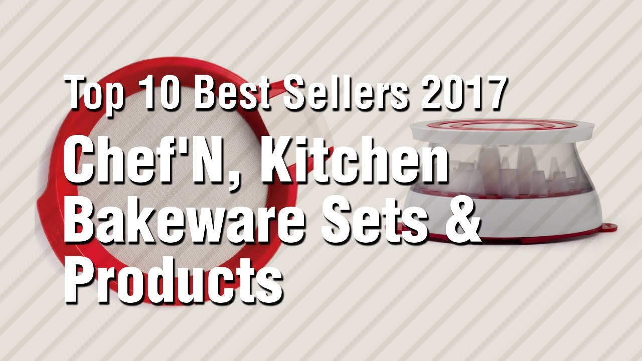 Chefu0027N, Kitchen Bakeware Sets U0026 Products // Top 10 Best Sellers 2017