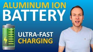 ULTRA FAST CHARGING Graphene Aluminum Ion EV Battery Tech