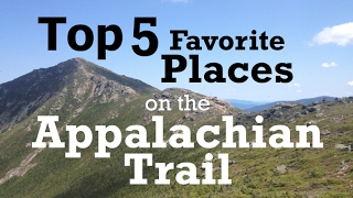 Top 5 Favorite Places on the Appalachian Trail
