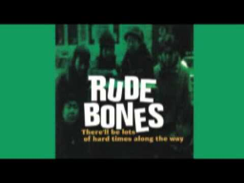 Rude Bones - There'll Be Lots of Hard Times Along the Way (1997) FULL ALBUM