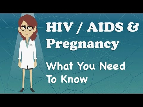 HIV / AIDS and Pregnancy - What You Need To Know