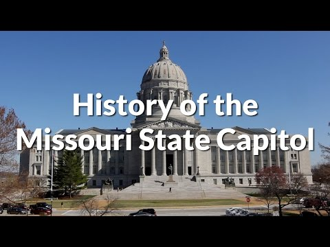 History of the Missouri State Capitol