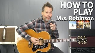 How to Play Mrs. Robinson by Simon and Garfunkel Guitar Lesson