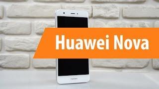 Распаковка Huawei Nova / Unboxing Huawei Nova