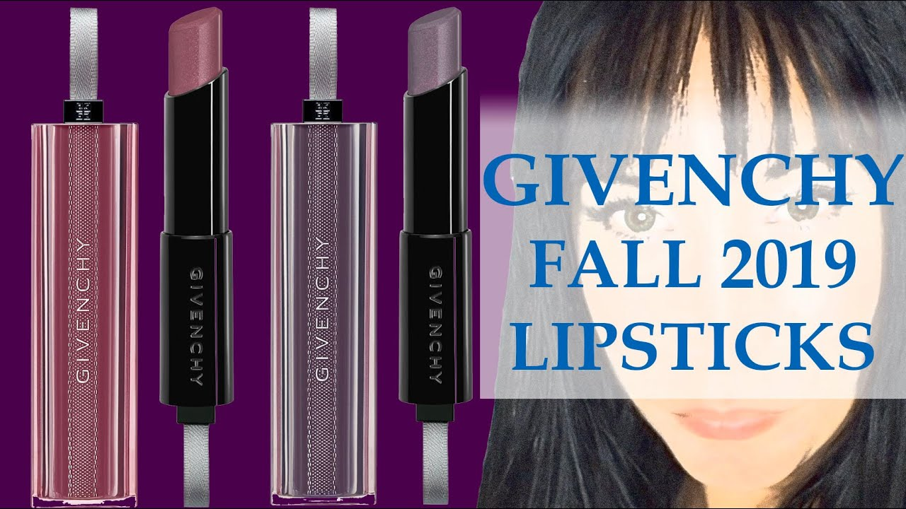 REVIEW GIVENCHY FALL 2019 LIPSTICKS COLLECTION | ESSENCE OF SHADOWS LUXURY BEAUTY REVIEW 2019 | Pt 9