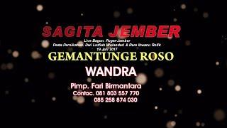 KONSER PERDANA SAGITA JEMBER - GUMANTUNGE ROSO (WANDRA)