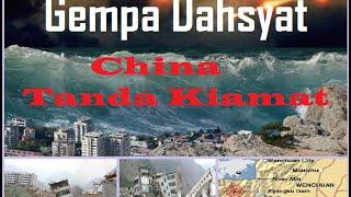Gempa Dahsyat China & Tanda Kiamat