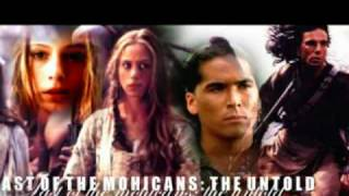 last of the mohicans(beautiful song version)