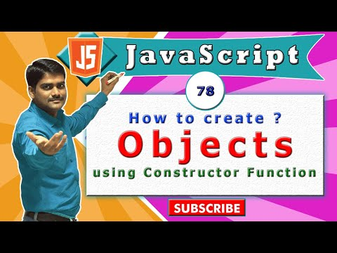 JavaScript tutorial 95 - Constructor function - Creating objects