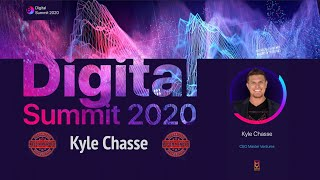 Digital Summit 2020 Day 2.5 Broadcast of the speech by Kyle Chasse (CEO Master Ventures)