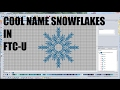 Creating Name Snowflakes in Floriani Total Control U!