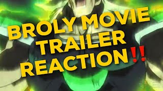 BROLY JAPANESE & ENGLISH TRAILER REACTIONS!! | ITS FINALLY HERE!!