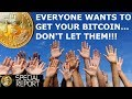 Everyone Wants To Get Your Bitcoin! Don't Let Them!
