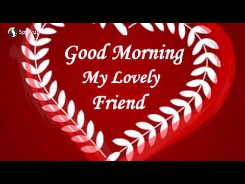 Sweet Cute Lovely Good Morning Message To Friend Good Morning