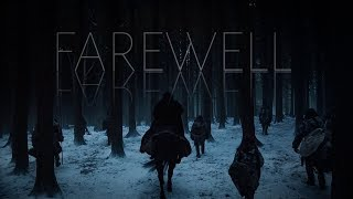 Game Of Thrones || Farewell
