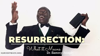 Dr. Sammy Joseph | 'The Meaning of Resurrection'