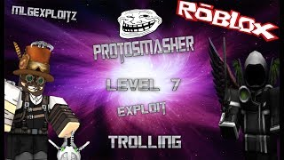 Roblox exploit ProtoSmasher level 7 [Trolling] Thank you for 100 subs