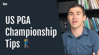 US PGA Championship tips & betting preview 2018