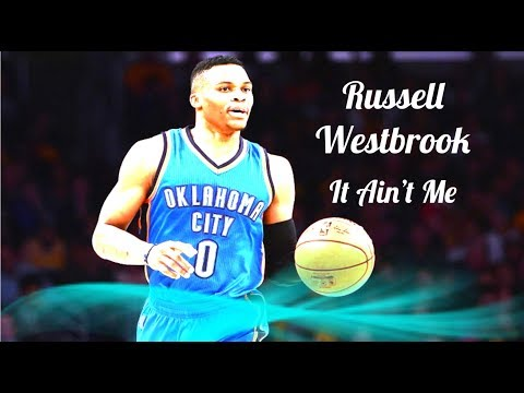 Russell Westbrook {HD} ~ It Ain't Me