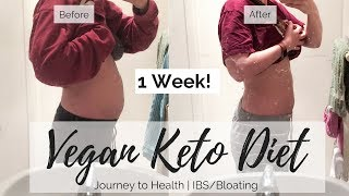 I TRIED THE VEGAN KETO DIET FOR 1 WEEK | IBS & Bloating | Journey To Health