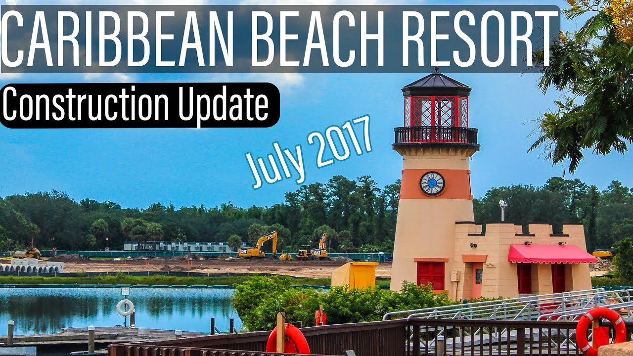Disneys Caribbean Beach Resort Construction Update July 2017