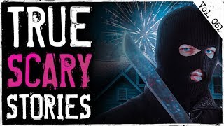 HOME INVASION ON NEW YEARS EVE | 7 True Scary Horror Stories From Reddit (Vol. 61)