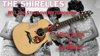 Will You Still Love Me Tomorrow - The Shirelles - Acoustic Guitar Lesson