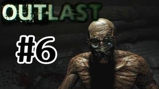Outlast Walkthrough Part 6 - Just Horrific - Let