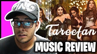 Tareefan II MUSIC REVIEW II Veere Di Wedding II QARAN Ft. Badshah