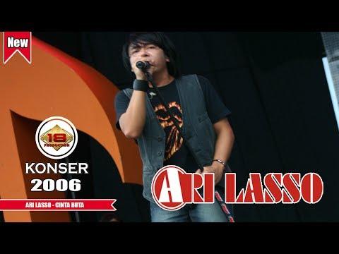 ARI LASSO - CINTA BUTA | MANTAP SUARANYA..(LIVE KONSER BONDAS BATU 2006)